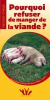 Converture brochure Pourquoi refuser de manger de la viande?